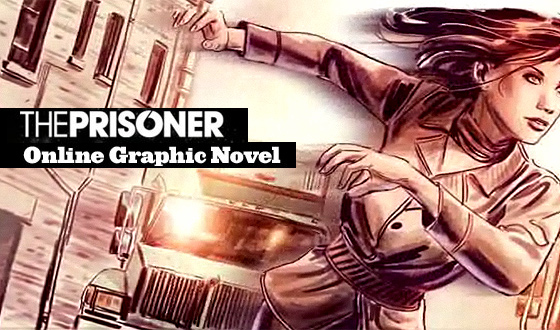 Introducing <em>The Prisoner </em> Online Graphic Novel &#8211; Chapter One