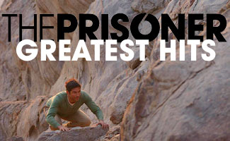 The Best of the Best – <em>The Prisoner</em>'s Extended Content and Behind-the-Scenes Exclusives