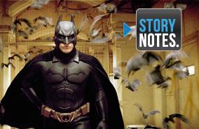 Story Notes for <em>Batman Begins</em>