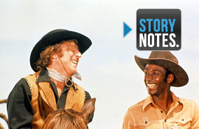 Story Notes for <em>Blazing Saddles</em>