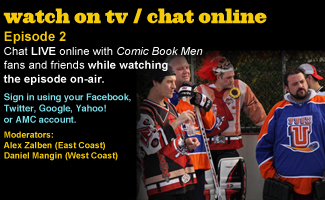 Chat Online While Watching Episode 2 of <em>Comic Book Men</em> This Sunday Night