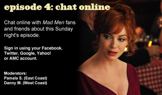 Chat Online About <em>Mad Men</em> Episode 4 on Sunday Night