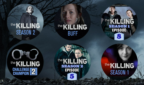 You Think You're the Ultimate <em>The Killing</em> Fan… Which Badges Have You Earned?
