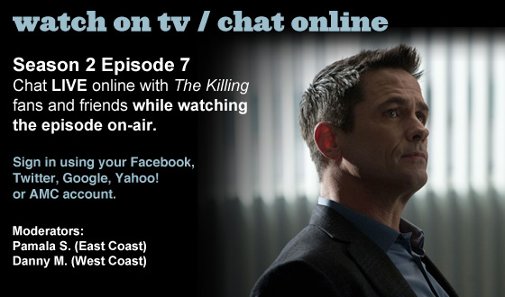 Chat Online About <em>The Killing</em> Season 2 Episode 7 This Sunday Night