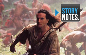 Story Notes for <i>The Last of the Mohicans</i>