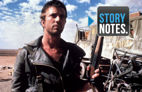 Story Notes for <em>Mad Max 2: The Road Warrior</em>