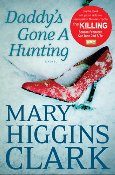 Mary Higgins Clark's <em>Daddy's Gone A Hunting</em> Gives Sneak Peek of <em>The Killing</em> Script