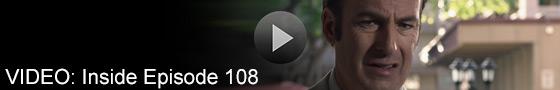 Video: Inside Episode 108