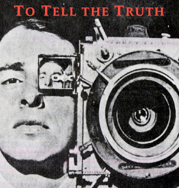 TO TELL THE TRUTH: A HISTORY OF DOCUMENTARY FILM ...