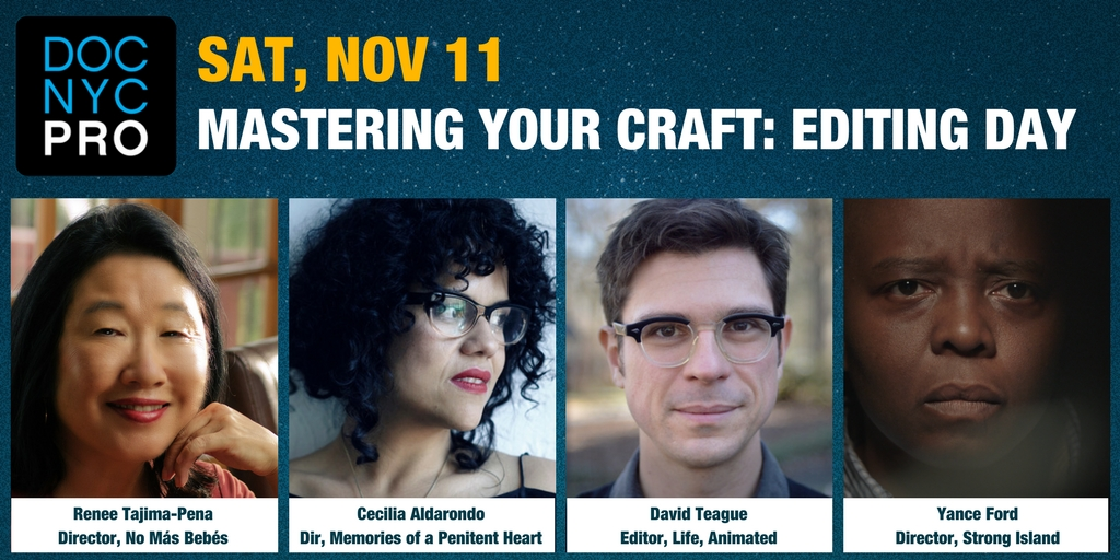DOC NYC PRO: MASTERING YOUR CRAFT: EDITING DAY