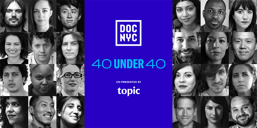 """DOC NYC ANNOUNCES 2nd ANNUAL """"40 UNDER 40"""" LIST"""