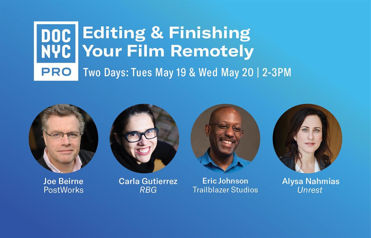 Editing & Finishing Your Film Remotely