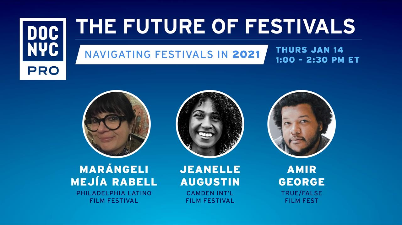 The Future of Festivals: Navigating Film Festivals in 2021