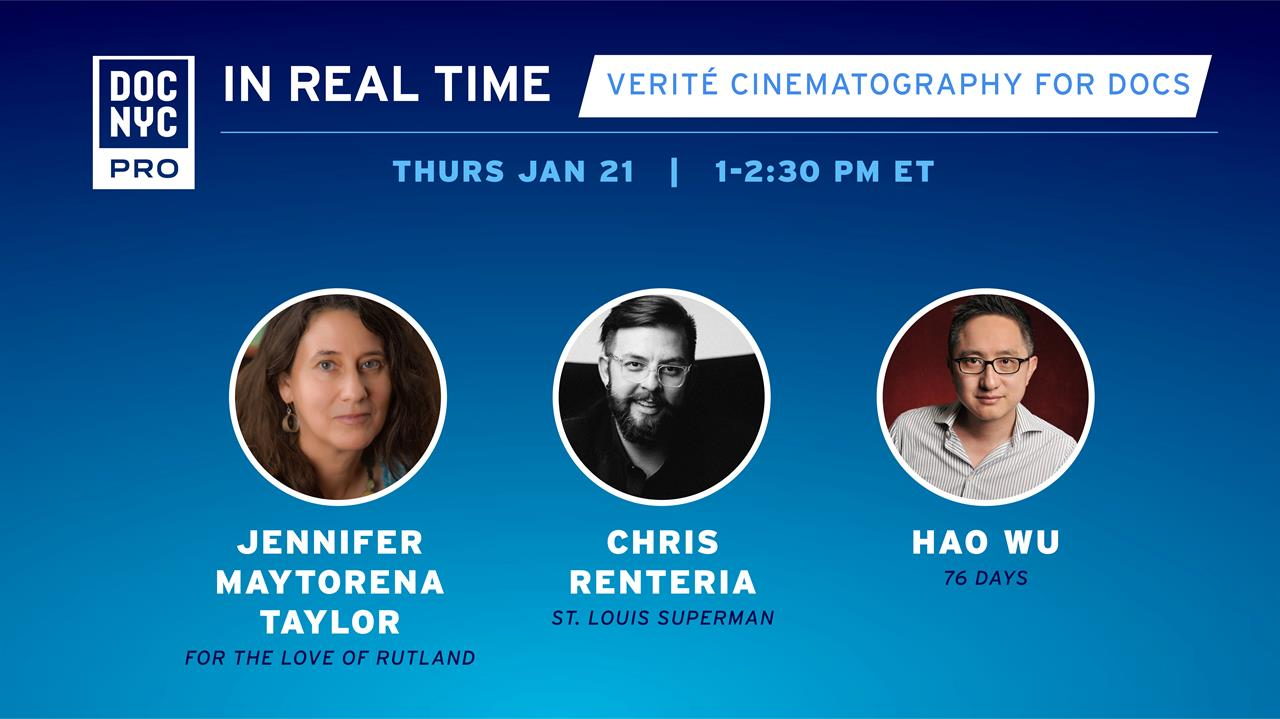 In Real Time: Verité Cinematography for Docs