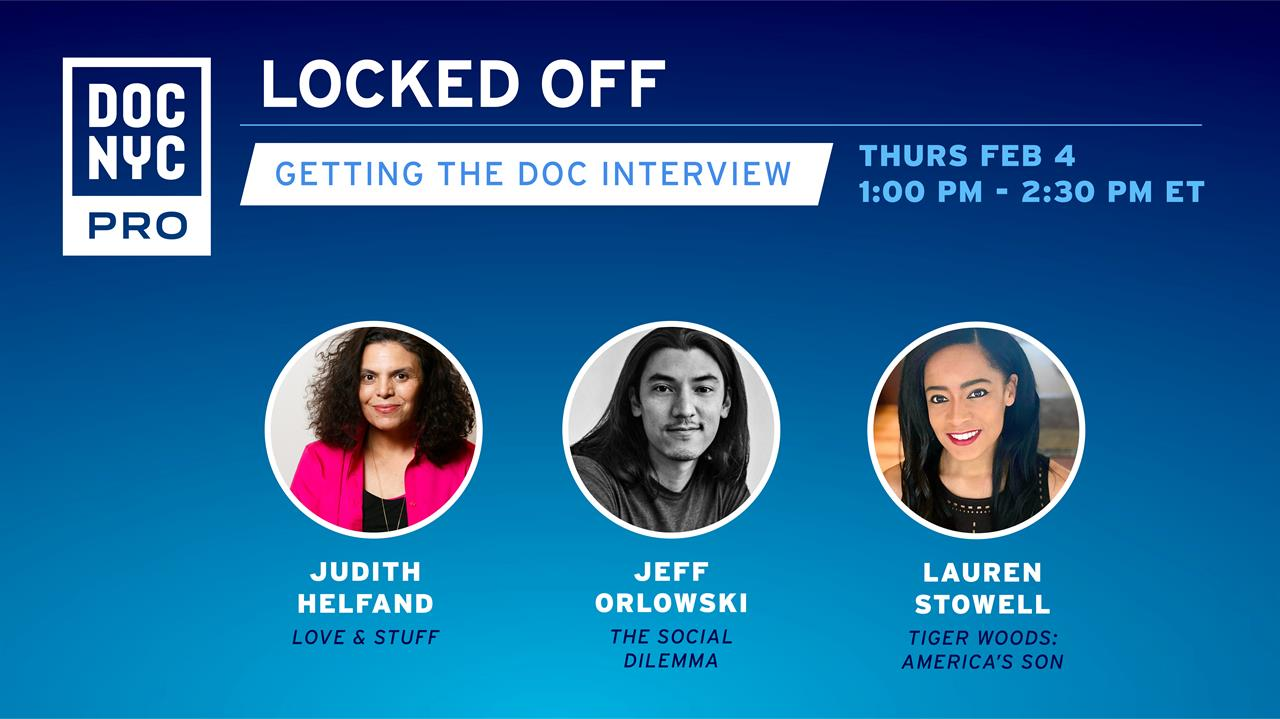 Locked Off: Getting the Doc Interview