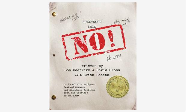 bob-odenkirk-david-cross-hollywood-said-no