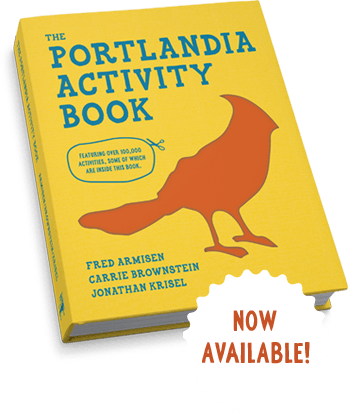 The Portlandia Activity Book, pre-order today!