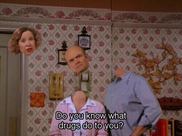 70s Show Drugs