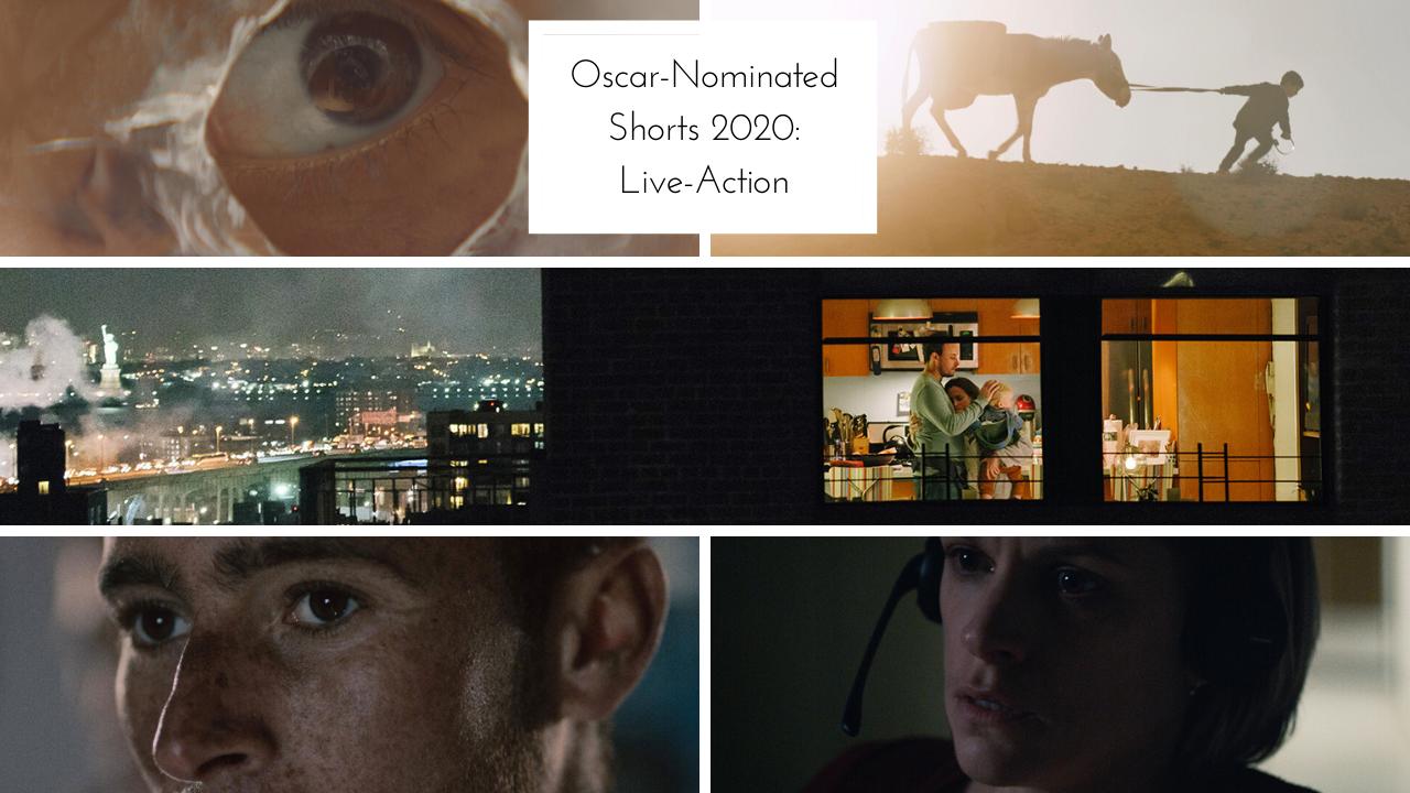 2020 Oscar Shorts - Live Action