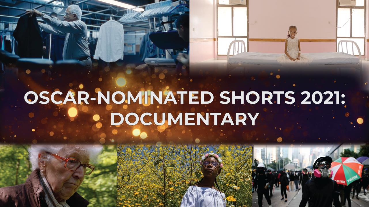 Oscar-Nominated Shorts 2021: Documentary