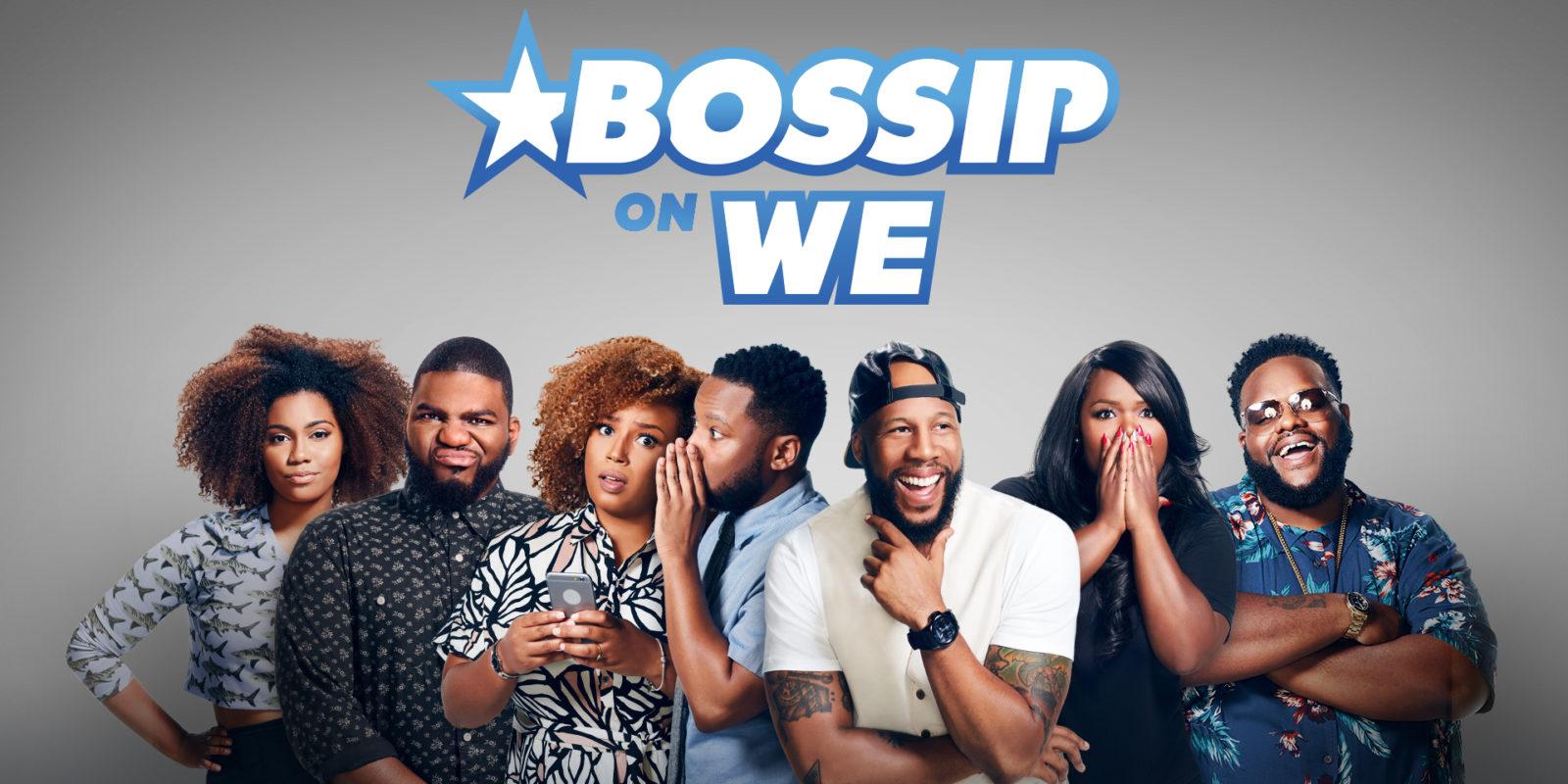 Bossip On We Tv
